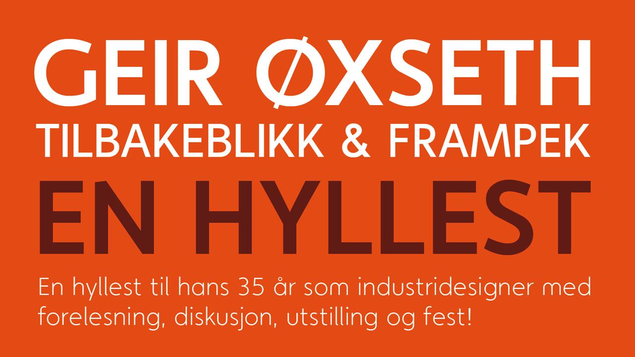 Geir Øxseth - Tilbakeblikk og frampek