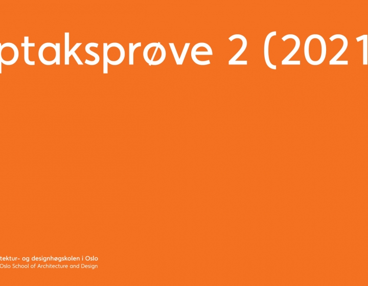 AHO Opptaksprøve 2 2021